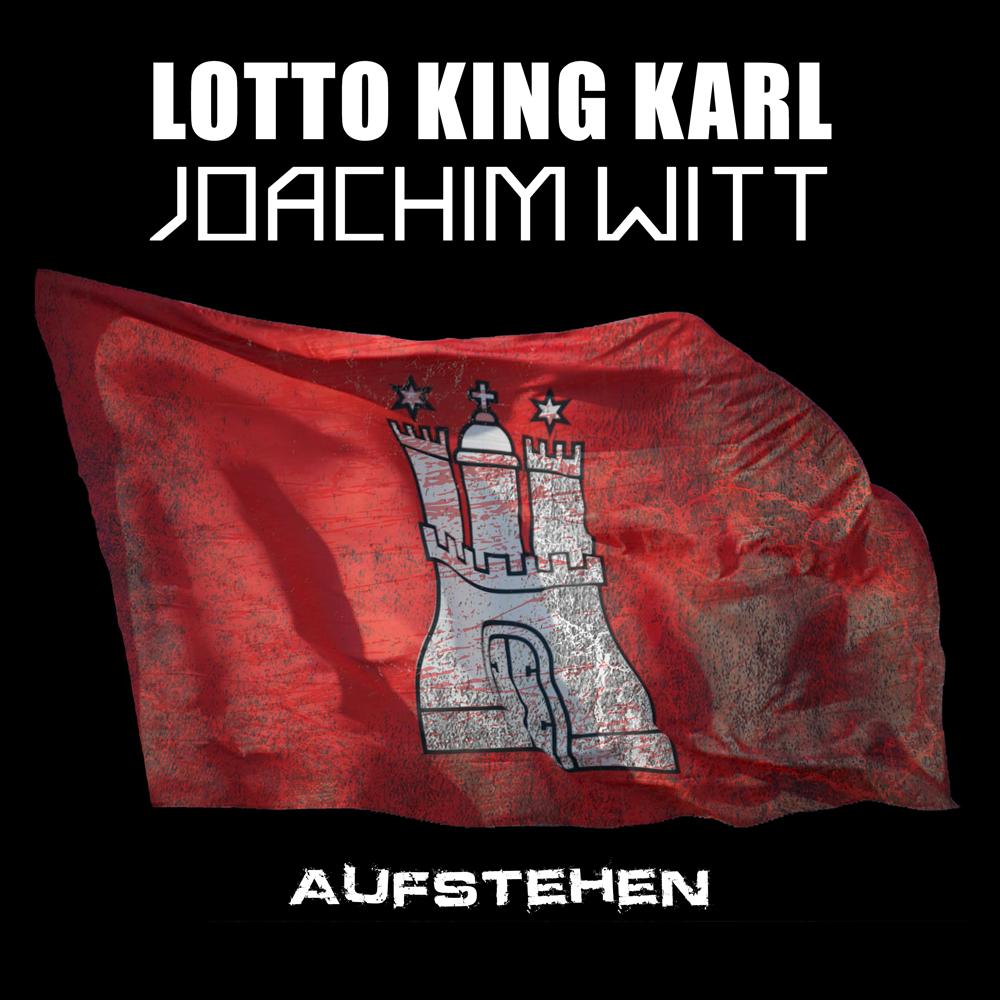 Lotto King Karl & Joachim Witt Aufstehen Cover